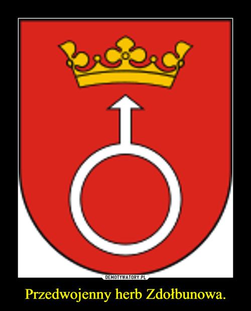 Przedwojenny herb Zdołbunowa.