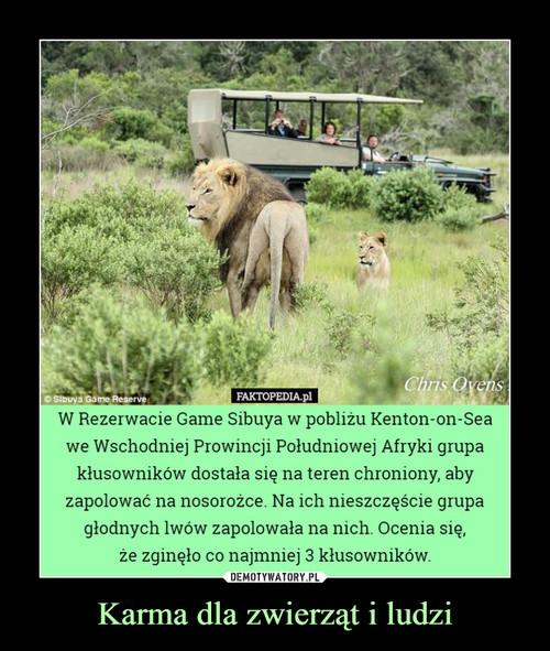 Karma dla zwierząt i ludzi