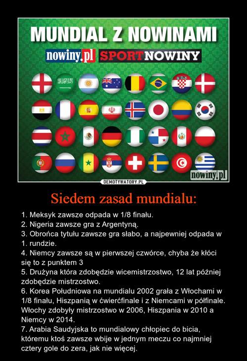 Siedem zasad mundialu: