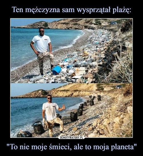 """Ten mężczyzna sam wysprzątał plażę: """"To nie moje śmieci, ale to moja planeta"""""""