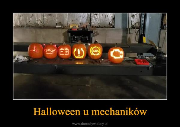 Halloween u mechaników –