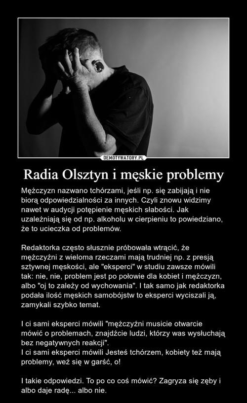 Radia Olsztyn i męskie problemy