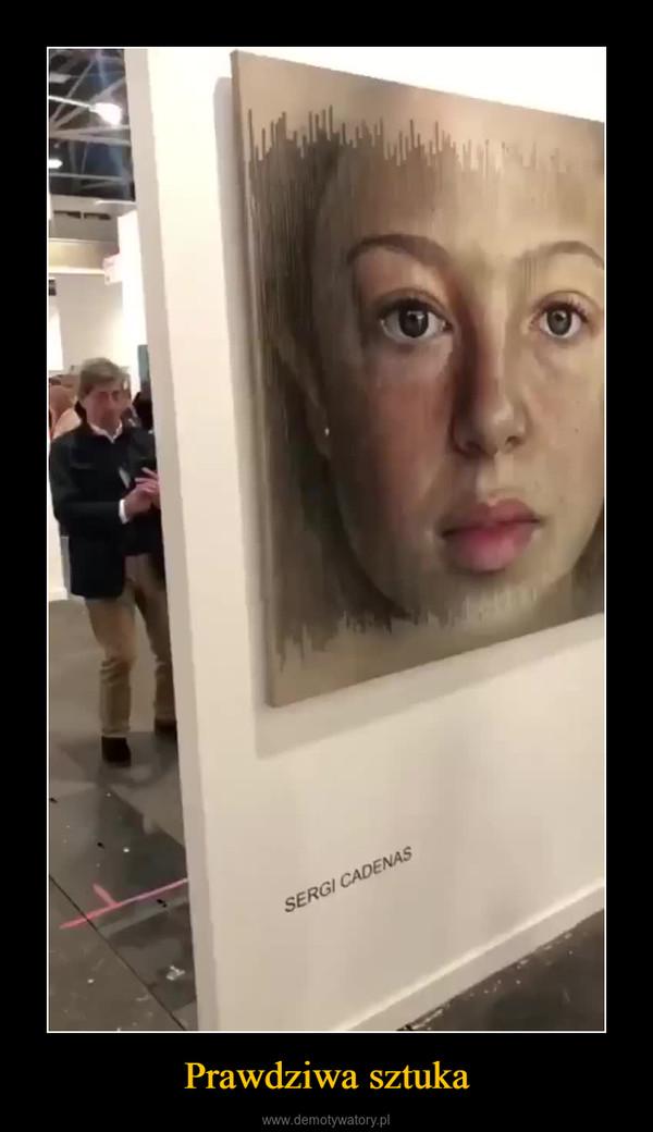 Prawdziwa sztuka –