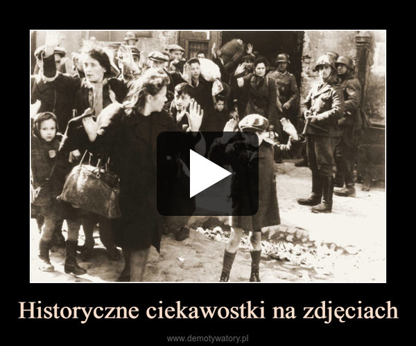 Historyczne ciekawostki na zdjęciach –