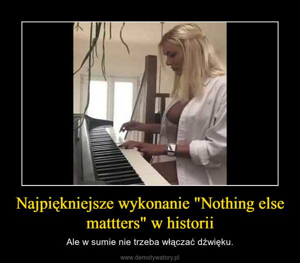 """Najpiękniejsze wykonanie """"Nothing else mattters"""" w historii – Ale w sumie nie trzeba włączać dźwięku."""
