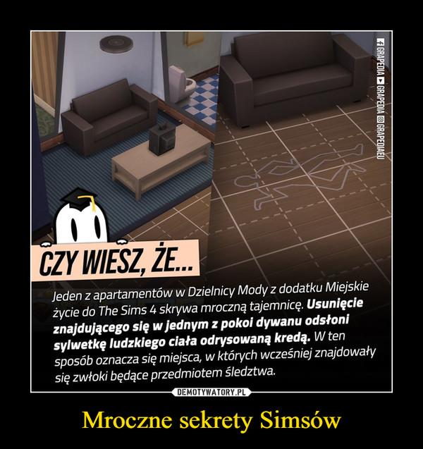 Mroczne sekrety Simsów –