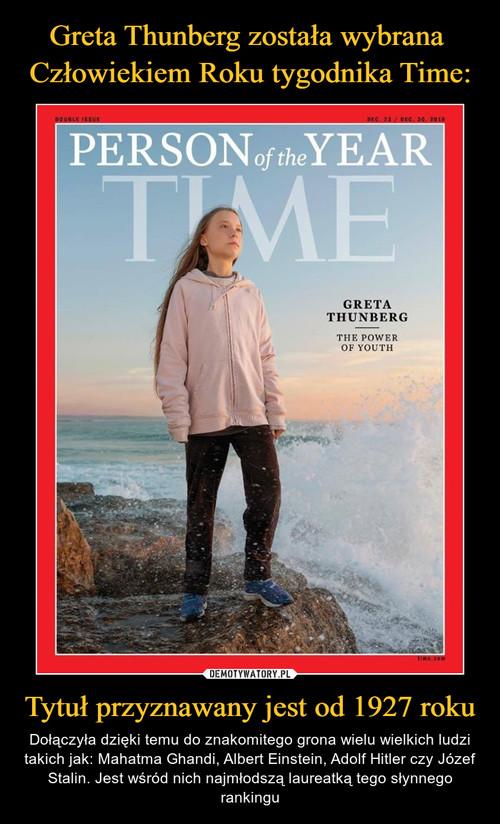 Greta Thunberg została wybrana  Człowiekiem Roku tygodnika Time: Tytuł przyznawany jest od 1927 roku