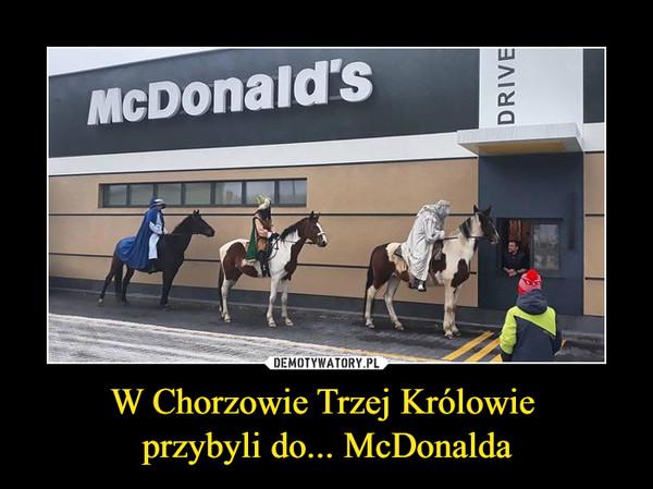 W Chorzowie Trzej Królowie przybyli do... McDonalda –  McDonald's