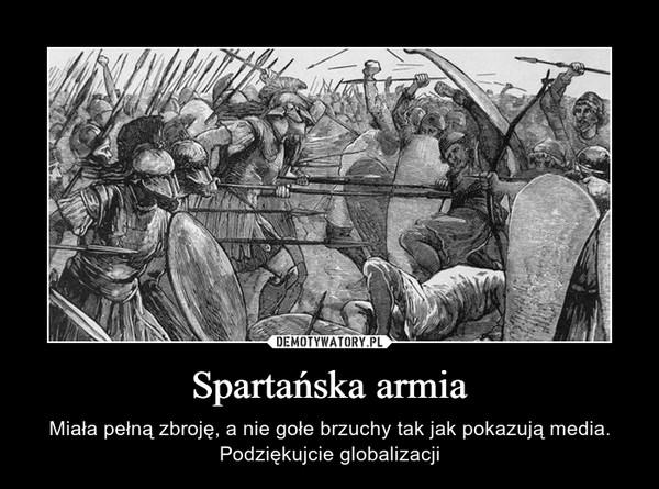 Spartańska armia – Miała pełną zbroję, a nie gołe brzuchy tak jak pokazują media. Podziękujcie globalizacji