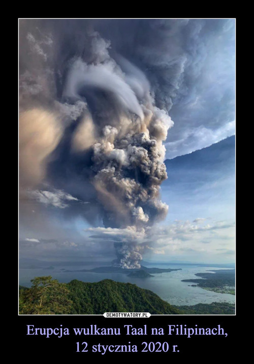 Erupcja wulkanu Taal na Filipinach, 12 stycznia 2020 r.