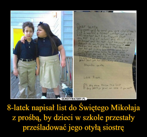 8-latek napisał list do Świętego Mikołaja z prośbą, by dzieci w szkole przestały prześladować jego otyłą siostrę