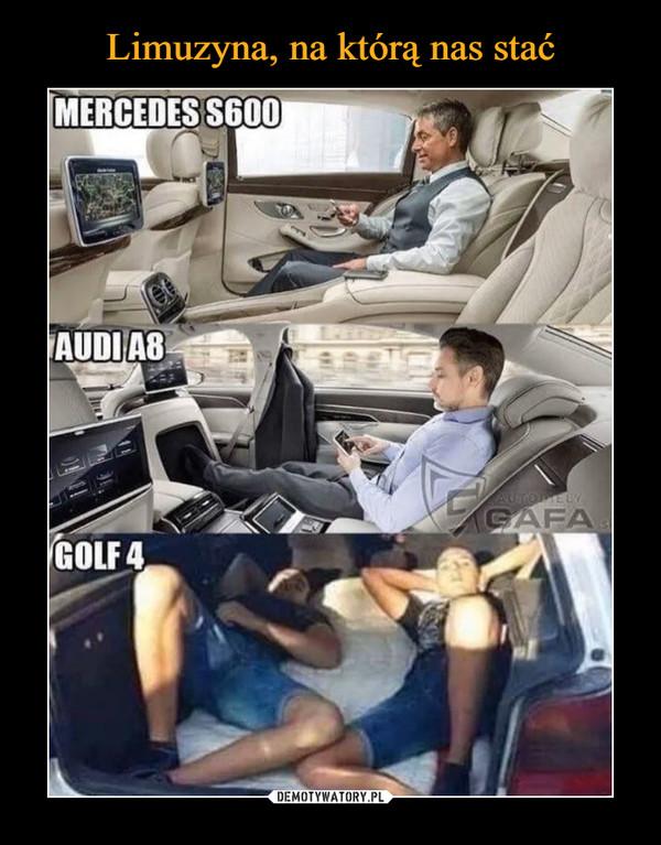 –  MERCEDES S600AUDI A8AUTOPIELYAGAFAGOLF 4