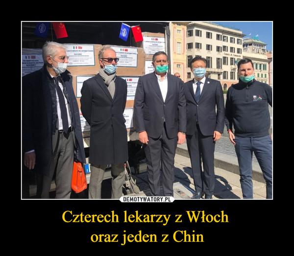 Czterech lekarzy z Włoch oraz jeden z Chin –