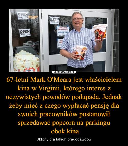 67-letni Mark O'Meara jest właścicielem kina w Virginii, którego interes z oczywistych powodów podupada. Jednak żeby mieć z czego wypłacać pensję dla swoich pracowników postanowił sprzedawać popcorn na parkingu  obok kina