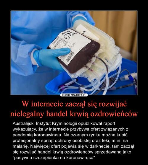 W internecie zaczął się rozwijać nielegalny handel krwią ozdrowieńców