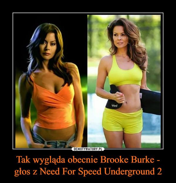 Tak wygląda obecnie Brooke Burke - głos z Need For Speed Underground 2 –