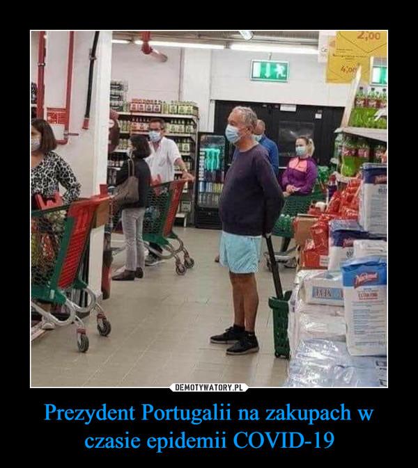 Prezydent Portugalii na zakupach w czasie epidemii COVID-19 –