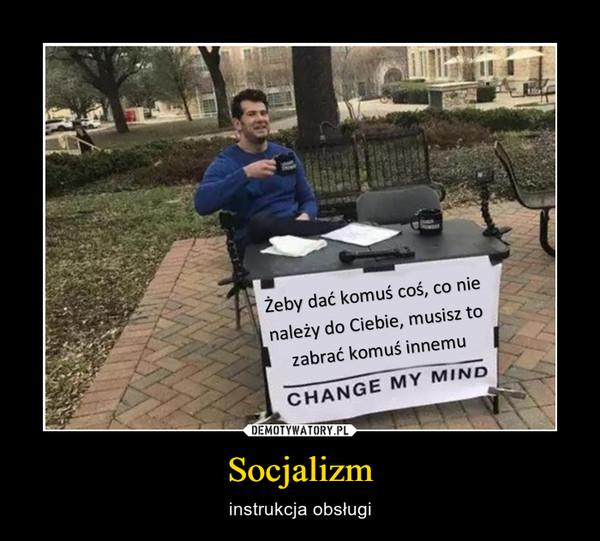 Socjalizm – instrukcja obsługi