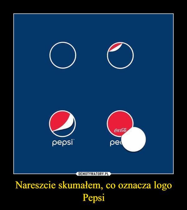 Nareszcie skumałem, co oznacza logo Pepsi –