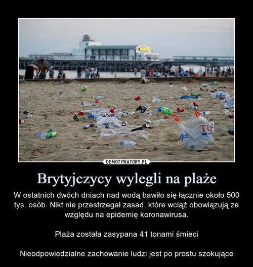 Brytyjczycy wylegli na plaże