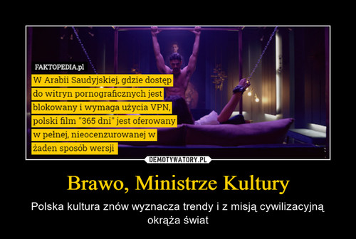 Brawo, Ministrze Kultury