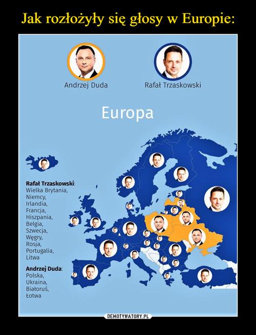 Jak rozłożyły się głosy w Europie: