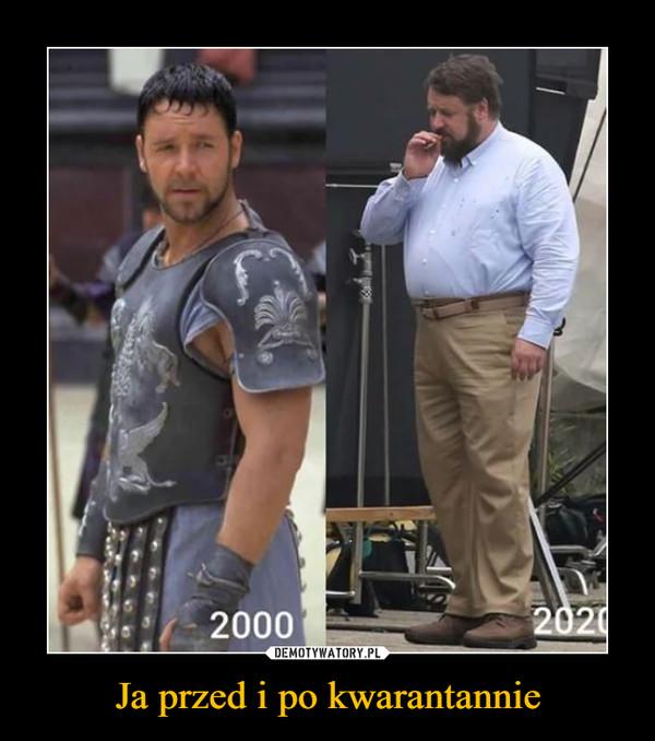 Ja przed i po kwarantannie –  2000 2020
