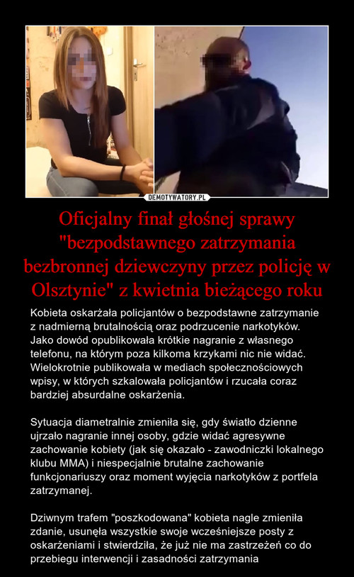 """Oficjalny finał głośnej sprawy """"bezpodstawnego zatrzymania bezbronnej dziewczyny przez policję w Olsztynie"""" z kwietnia bieżącego roku"""