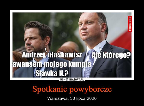 Spotkanie powyborcze – Warszawa, 30 lipca 2020