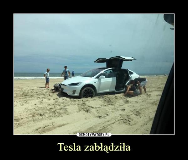 Tesla zabłądziła –