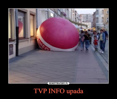TVP INFO upada