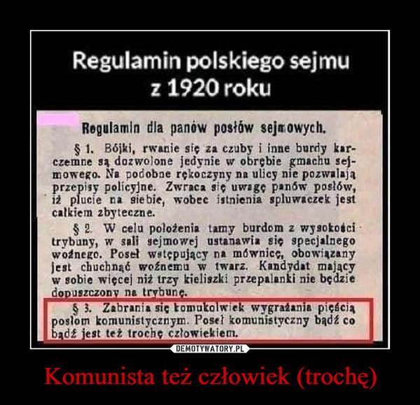 Komunista też człowiek (trochę) –  Regulamin polskiego sejmu z 1920 roku