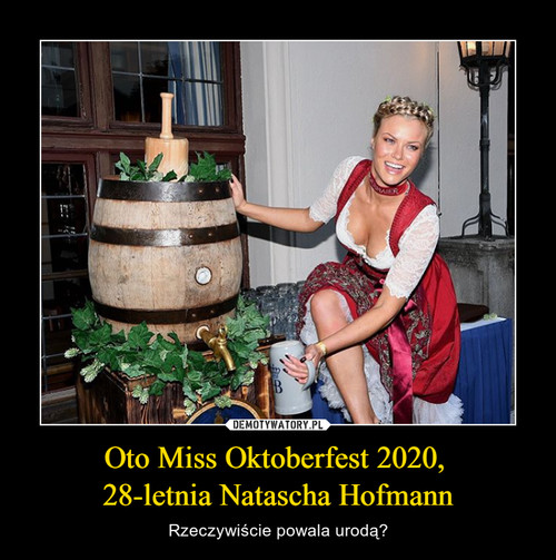 Oto Miss Oktoberfest 2020,  28-letnia Natascha Hofmann