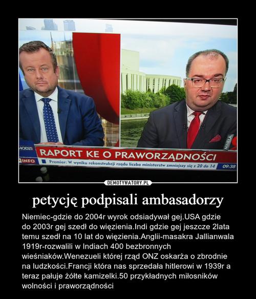 petycję podpisali ambasadorzy
