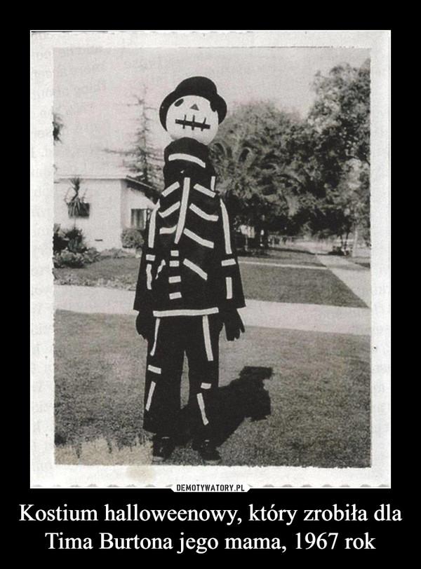 Kostium halloweenowy, który zrobiła dla Tima Burtona jego mama, 1967 rok –