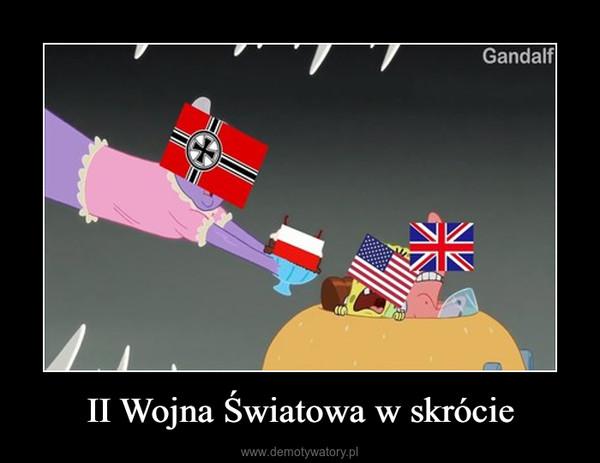 II Wojna Światowa w skrócie –