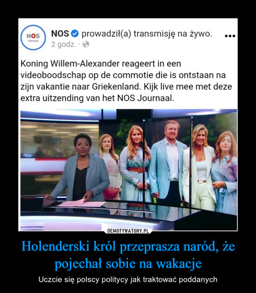 Holenderski król przeprasza naród, że pojechał sobie na wakacje