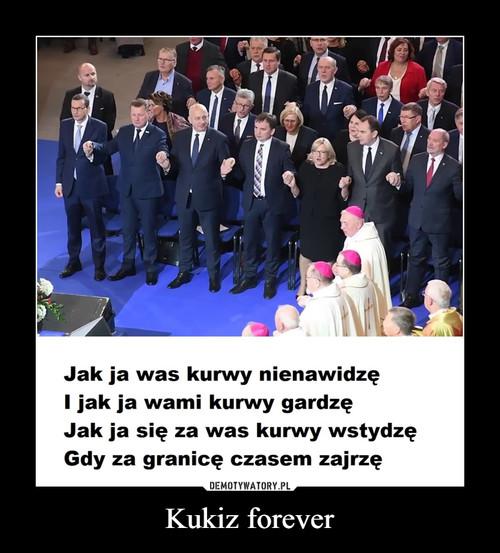 Kukiz forever