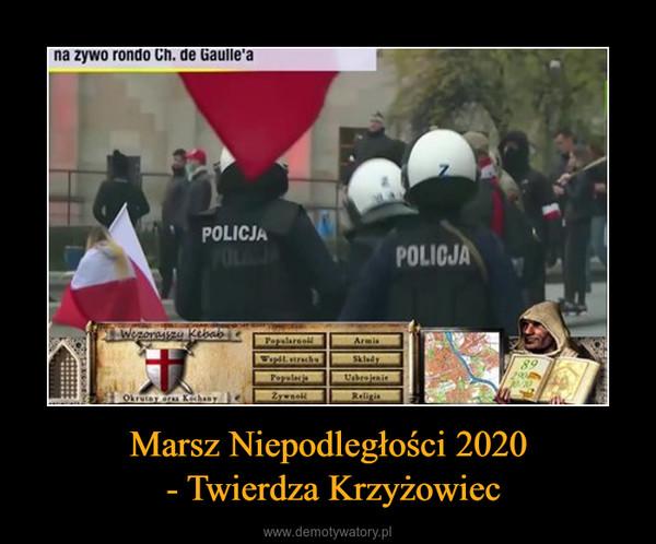 Marsz Niepodległości 2020 - Twierdza Krzyżowiec –