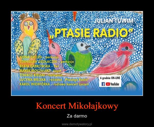 Koncert Mikołajkowy – Za darmo