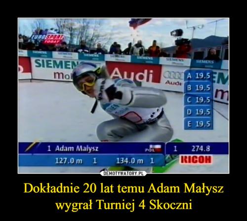 Dokładnie 20 lat temu Adam Małysz wygrał Turniej 4 Skoczni