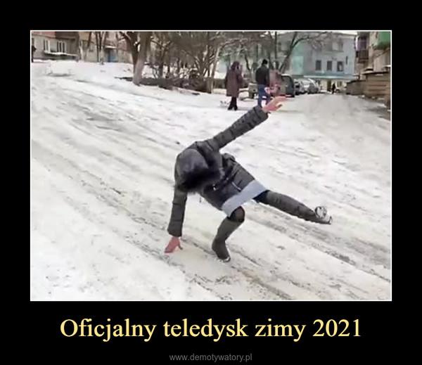 Oficjalny teledysk zimy 2021 –