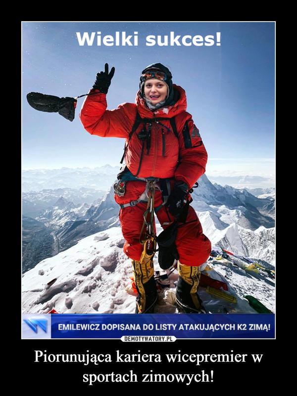 Piorunująca kariera wicepremier w sportach zimowych! –  Wielki sukces! Emilewicz dopisana do listy atakujących K2 zimą