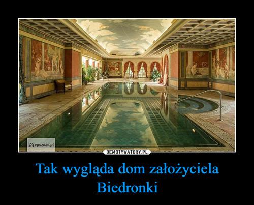 Tak wygląda dom założyciela Biedronki