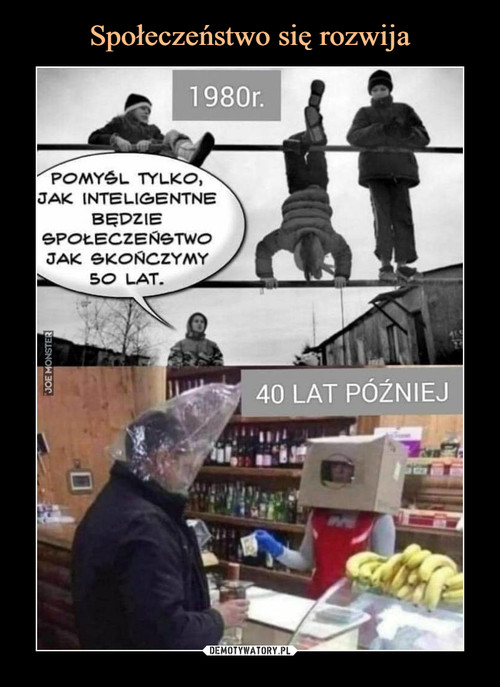 Społeczeństwo się rozwija