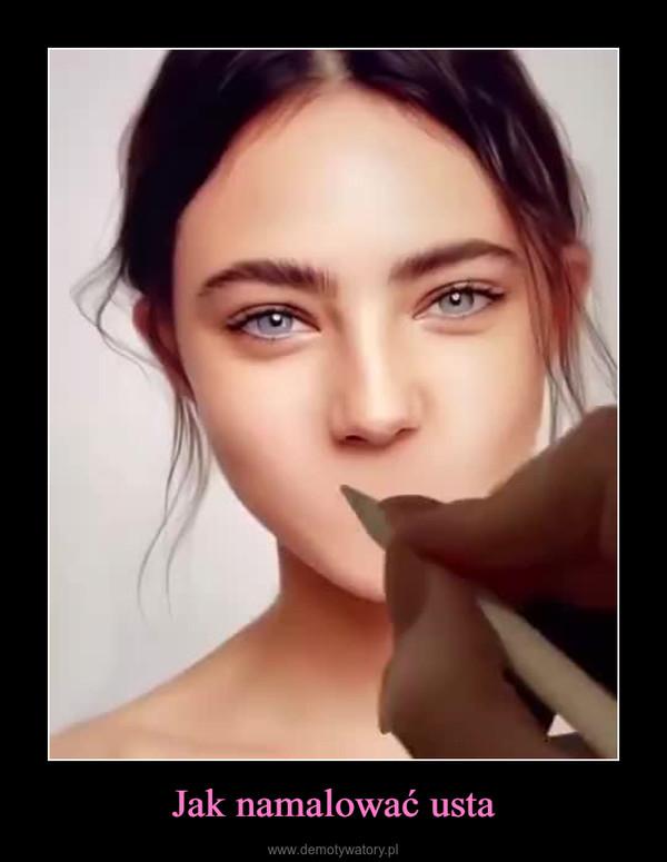 Jak namalować usta –