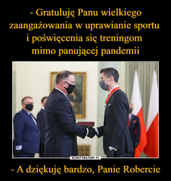 - A dziękuję bardzo, Panie Robercie –