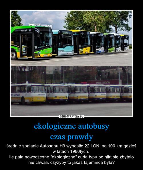 ekologiczne autobusy czas prawdy