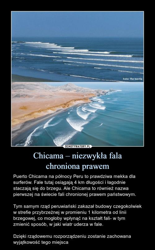 Chicama – niezwykła fala chroniona prawem