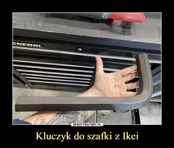 Kluczyk do szafki z Ikei –